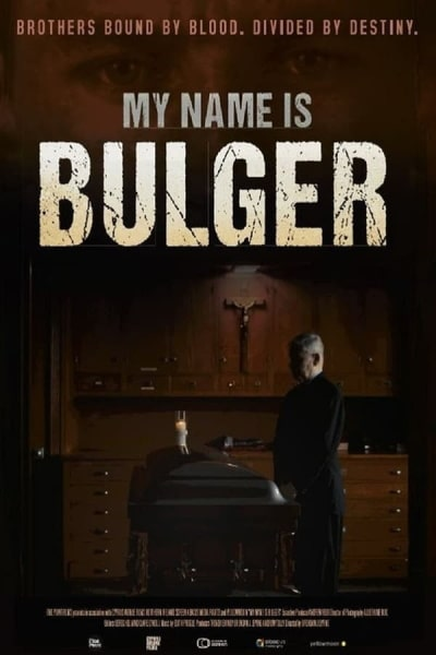 My Name Is Bulger | Watch Movies Online