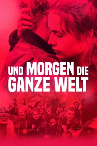 And Tomorrow the Entire World (Und morgen die ganze Welt) [Sub: Eng]