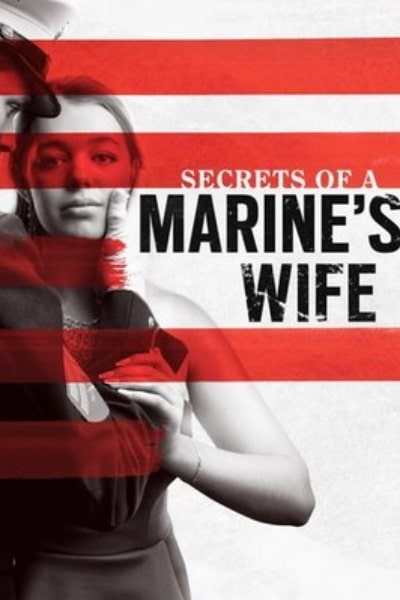 Secrets of a Marine's Wife | Watch Movies Online