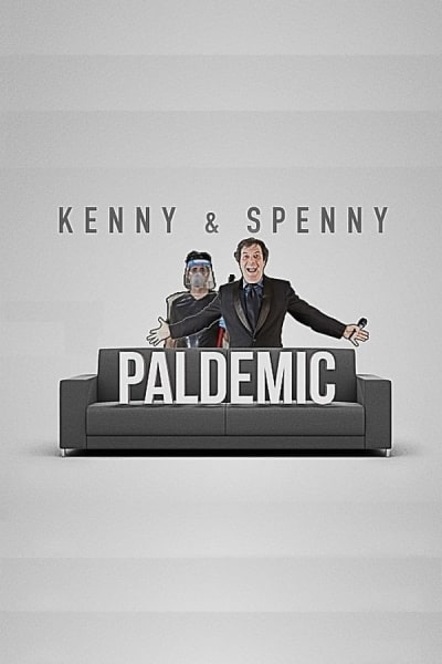 Kenny and Spenny Paldemic Special | Watch Movies Online