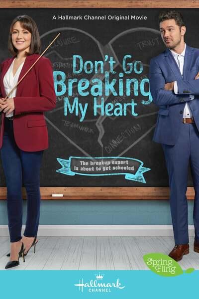 Dont Go Breaking My Heart (Breakup Boot Camp)
