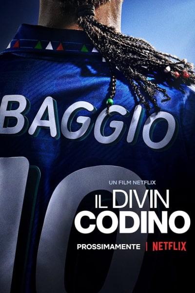Baggio: The Divine Ponytail (Il Divin Codino)
