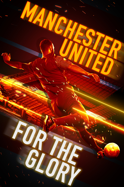 Manchester United: For the Glory