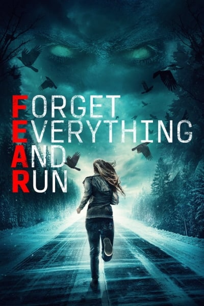 F.E.A.R. (Forget Everything and Run)