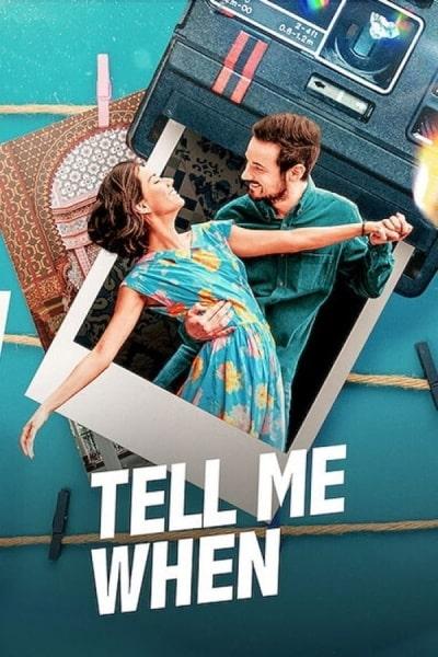 Tell Me When (Dime Cuándo Tú)