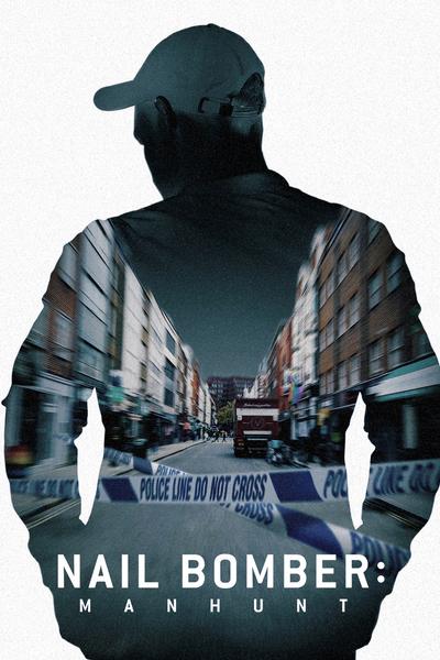 Nail Bomber: Manhunt (The Nailbomber)