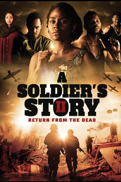 A Soldiers Story 2: Return from the Dead