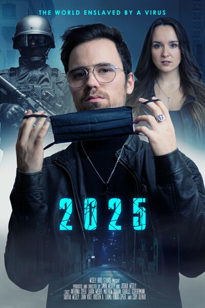 2025: The World Enslaved by a Virus