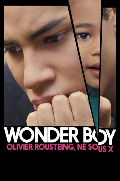 Wonder Boy (Wonder Boy, Olivier Rousteing, né sous X)